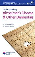 BMA Understanding Alzheimer's Disease & Other Dementias