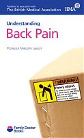 Understanding Back Pain by Professor Malcolm Jayson