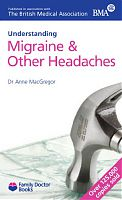 Understanding Migraine & other headaches by Dr Anne MacGregor