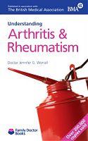 BMA Understanding Arthritis & Rheumatism by Dr Jennifer G Worrall