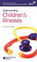 BMA Understanding Children's Illnesses by Dr Teresa Kilgour