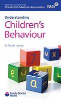 Understanding Children's Behaviour by Dr Dinah Jayson