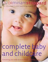 Complete Baby and Childcare by Dr Miriam Stoppard