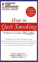 How to Quit Smoking Without Gaining Weight, by the American Lung Association