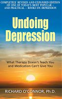 Undoing Depression, by Richard O'Connor
