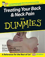 Treating Your Back & Neck Pain for Dummies, by Dr Loic Burn