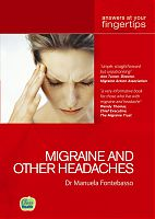 Migraine and other Headaches: Answers at Your Fingertips, by Dr Manuela Fontebasso