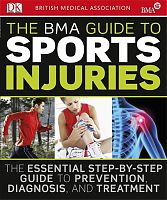 The BMA Guide to Sport Injuries book cover