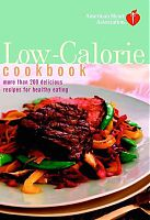 American Heart Association Low-Calorie Cookbook
